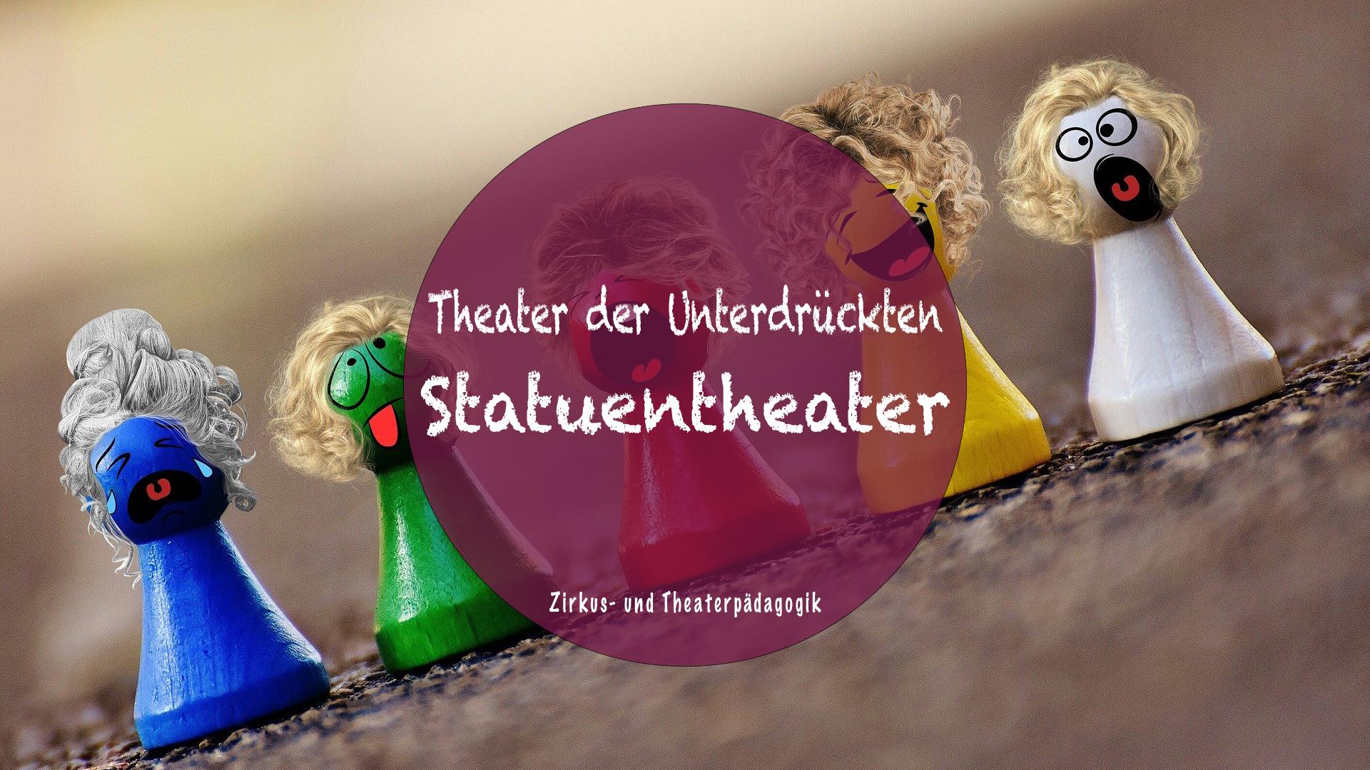Statuentheater – Theater der Unterdrückten: So findest du Lösungen mit deinen Adressat*innen